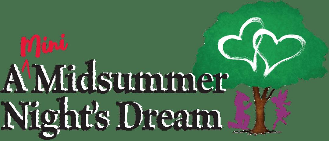 A (Mini) Midsummer Night's Dream